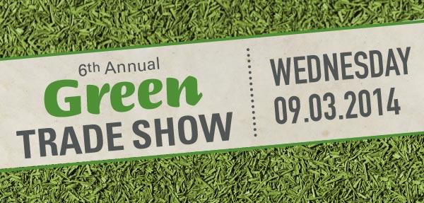 Green Tradeshow